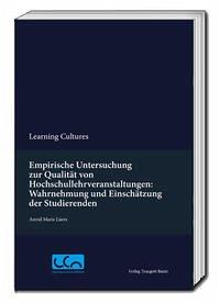 Empirische Untersuchung zur Qualität von Hochschullehrveranstaltungen: Wahrnehmung und Einschätzung der Studierenden