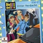 Unter Verdacht / Die drei Ausrufezeichen Bd.47 (Audio-CD)