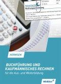 Buchführung und kaufmännisches Rechnen für die Aus- und Weiterbildung. Schülerband