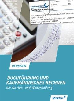 Buchführung und kaufmännisches Rechnen für die Aus- und Weiterbildung. Schülerband - Hermsen, Jürgen