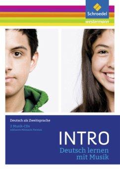 Deutsch lernen mit Musik, 2 Audio-CDs / INTRO D...
