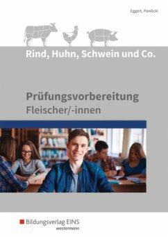 Rind, Huhn, Schwein und Co. Schülerband - Eggert, Sebastian; Pawlicki, Werner