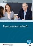 Ökonomische Kompetenz. Personalwirtschaft. Ein kompetenzorientiertes Informations- und Arbeitsbuch