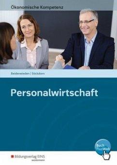 Ökonomische Kompetenz. Personalwirtschaft. Ein kompetenzorientiertes Informations- und Arbeitsbuch - Beiderwieden, Arndt; Stickdorn, Christoph