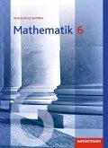 Mathematik 6. Schülerband. Realschulen. Bayern