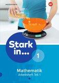 Stark in Mathematik 1. Arbeitsheft 1 Teil 1 (Lernstufe 5)