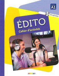 Édito A1.Cahier d'exercices + CD MP3