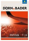 Dorn / Bader Physik 7/8. Schülerband. Sekundarstufe 1. Baden-Württemberg
