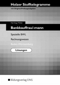Holzer Stofftelegramme Bankkauffrau/-mann. Lösungen. Baden-Württemberg - Herrling, Erich; Krimmer, Gerhard; Müller, Martin
