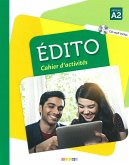 Édito A2. Cahier d'exercices + CD MP3