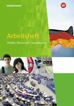 Politik Wirtschaft Sozialkunde 7 - 10. Arbeitsh...