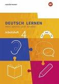Deutsch lernen 4. Arbeitsheft. Hören - Sprechen - Lesen - Schreiben