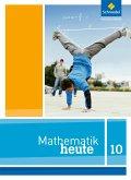 Mathematik heute 10. Schülerband. Niedersachsen