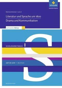 Abitur 2019 Deutsch: Rahmenthemen 1 und 2: Schülerpaket 1 zum Abitur 2019. Niedersachsen