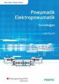 Pneumatik und Elektropneumatik. Grundlagen. Schülerband
