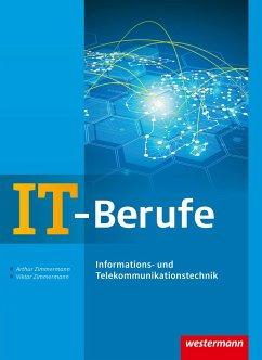 IT-Berufe. Informations- und Telekommunikationstechnik. Schülerband - Zimmermann, Arthur; Zimmermann, Viktor