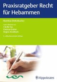 Praxisratgeber Recht für Hebammen (eBook, PDF)