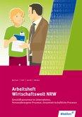 Wirtschaftswelt NRW. Arbeitsheft