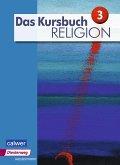 Das Kursbuch Religion 3. Schülerband