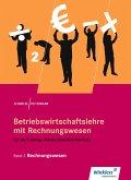 Betriebswirtschaftslehre mit Rechnungswesen 2. Für die 2-jährige Höhere Berufsfachschule. Schülerband