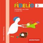 3. Jahrgangsstufe, Hörbeispiele, Audio-CDs / Fidelio, Ausgabe Baden-Württemberg 2016