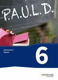 P.A.U.L. D. (Paul) 6. Schülerbuch. Gymnasien G8. Bayern