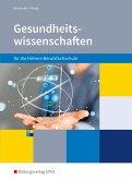 Gesundheitswissenschaften für die Höhere Berufsfachschule. Schülerband. Nordrhein-Westfalen