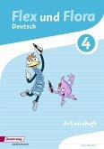 Flex und Flora 4. Arbeitsheft Deutsch. Für die Ausleihe