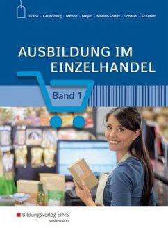 Schülerband, m. CD-ROM / Ausbildung im Einzelhandel Bd.1