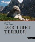 Unser Hund der Tibet Terrier (eBook, PDF)