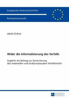 Wider die Informalisierung des Verfalls - Ordner, Jakob