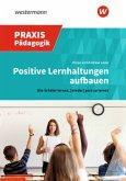 Positive Lernhaltungen aufbauen