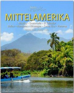 Horizont MITTELAMERIKA - Mexiko - Guatemala - El Salvador - Belize - Honduras - Nicaragua - Costa Rica - Panama - Heeb, Christian; Drouve, Andreas