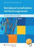Betriebswirtschaftslehre mit Rechnungswesen 1. Schülerband. Fachhochschulreife. Nordrhein-Westfalen