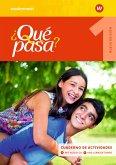 Qué pasa 1. Cuaderno de actividades 1 mit Lernsoftware und Audio-CD für Schüler