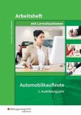 Automobilkaufleute. 2. Ausbildungsjahr: Arbeitsheft mit Lernsituationen