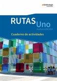 RUTAS Uno nueva edición. Arbeitsheft: Cuaderno de actividades. Einführungsphase. Gymnasiale Oberstufe in Nordrhein-Westfalen u.a.