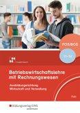 Betriebswirtschaftslehre mit Rechnungswesen 11 /12 . Schülerband. Fach- und Berufsoberschulen. Bayern