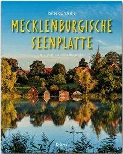 Reise durch die MECKLENBURGISCHE SEENPLATTE - Meinhard, Olaf; Kalweit, Nora; Nowak, Christian