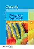 Pädagogik / Psychologie für die sozialpädagogische Erstausbildung. Arbeitsheft