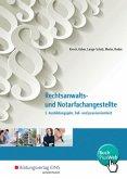 Rechtsanwalts- und Notarfachangestellte - 3. Ausbildungsjahr, fall- und praxisorientiert