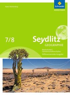 Seydlitz Geographie 7 / 8. Schülerband. Gemeins...