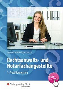 Rechtsanwalts- und Notarfachangestellte. 1. Ausbildungsjahr. Schülerband - Jungmann, Sven; Möhlmeier, Heinz; Vajen, Christian; Wierichs, Günter