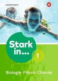Stark in Biologie/Physik/Chemie 1. Schülerband