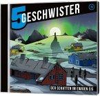 5 Geschwister - Der Schatten im ewigen Eis, Audio-CD