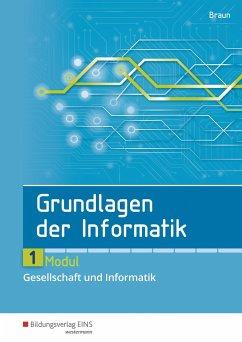 Grundlagen der Informatik. Modul 1. Schülerband