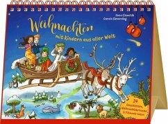 Advents-Tischkalender - Weihnachten mit Kindern aus aller Welt - Einwohlt, Ilona