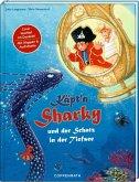 Käpt'n Sharky und der Schatz in der Tiefsee / Käpt'n Sharky Bd.11