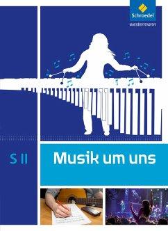 Musik um uns SII. Schülerband