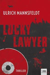Lucky Laywer - Mannsfeldt, Ulrich